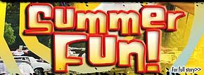 Summer Fun!   Concerts, tours, fairs, festivals, special events