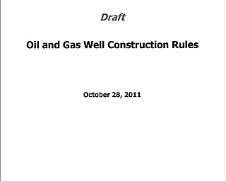 Oil and Gas Well Construction Rules Draft