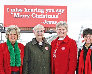 CHRIST IN CHRISTMAS - Judi Hanna - Joanne Brown - Pat See and Linda Bennet - in front of the billboard on Mahoning Ave. in Youngstown.