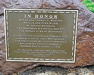 The Boardman Historical Society and the Rotary Club of Boardman had this plaque placed in Boardman Park honoring those who organized the community to save the St. James Meeting House and move it to the park.